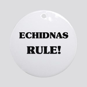 Echidnas Rule Ornament (Round)