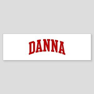 DANNA (red) Bumper Sticker