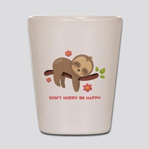 Don't Hurry Sloth Shot Glass