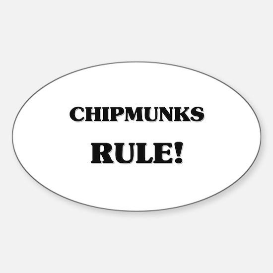 Chipmunks Rule Oval Decal