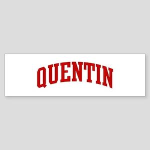 QUENTIN (red) Bumper Sticker