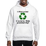 I Recycle Hooded Sweatshirt