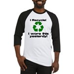 I Recycle Baseball Jersey