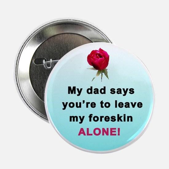 """Gentle reminder (dad) 2.25"""" Button"""