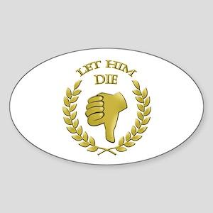 Let him die Sticker