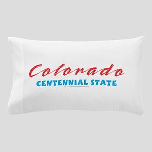 Colorado - Centennial state Pillow Case