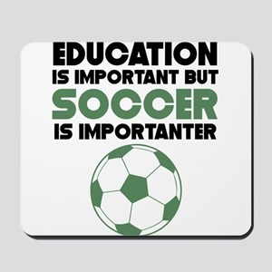 Education Is Important But Soccer Is Importanter M
