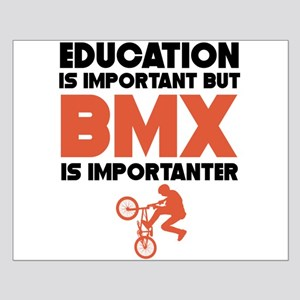 Education Is Important But BMX Is Importanter Post