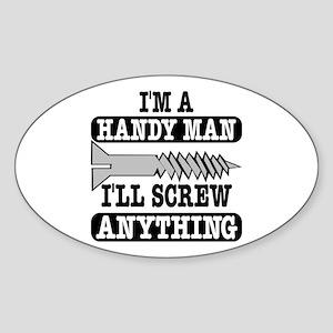 I'll Screw Anything Oval Sticker