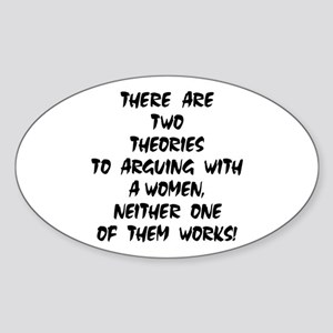 Arguing With A Woman Oval Sticker