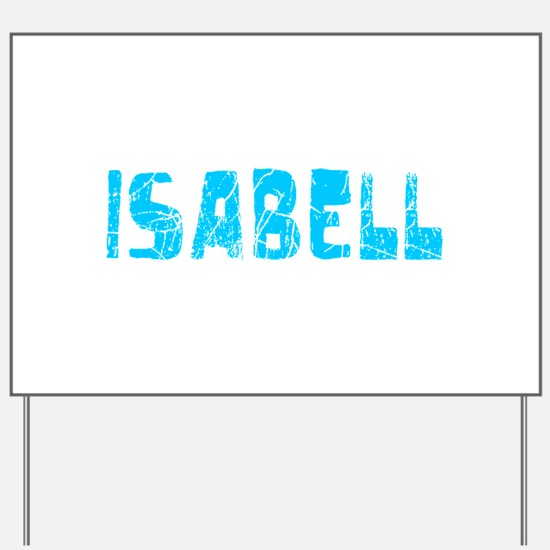 Isabell Faded (Blue) Yard Sign