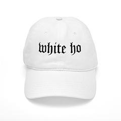 white ho Baseball Cap
