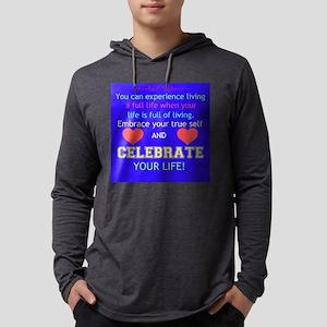 Celebrate Life Long Sleeve T-Shirt