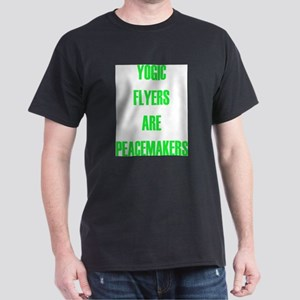 YOGIC FLYERS ARE PEACEMAKERS T-Shirt