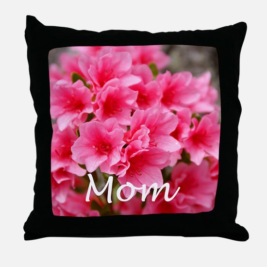 Mom Azelea Throw Pillow