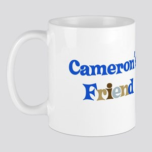 Cameron's Friend Mug