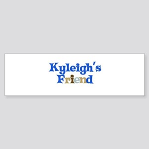 Kyleigh's Friend Bumper Sticker