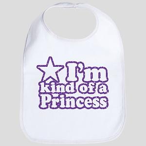 I'm Kind of a Princess Bib