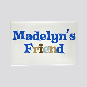 Madelyn's Friend Rectangle Magnet