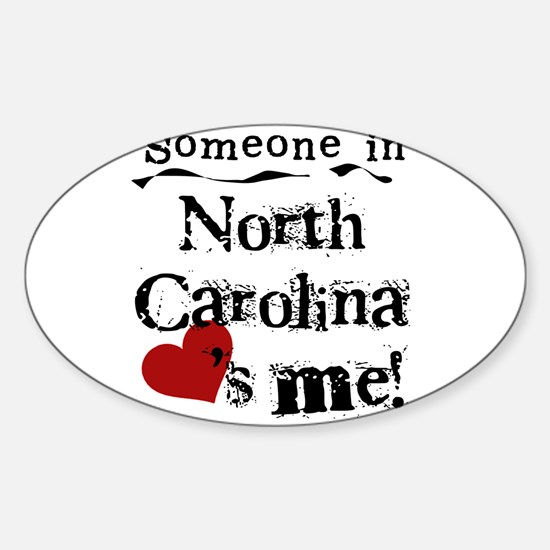 Someone in North Carolina Oval Decal