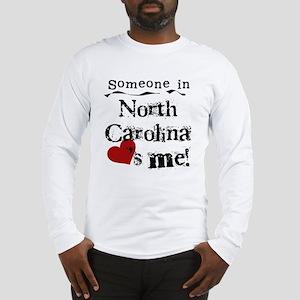 Someone in North Carolina Long Sleeve T-Shirt
