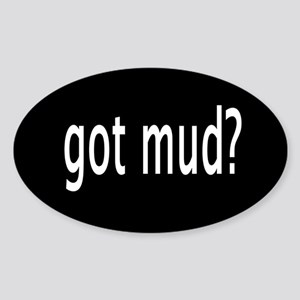 got mud? oval sticker