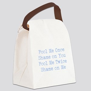 Fool Me Once Canvas Lunch Bag