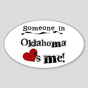 Someone in Oklahoma Oval Sticker