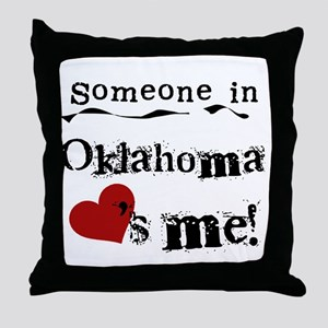 Someone in Oklahoma Throw Pillow