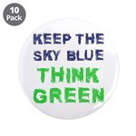 """Think Green! 3.5"""" Button (10 pack)"""