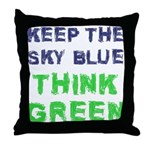 Think Green! Throw Pillow