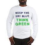 Think Green! Long Sleeve T-Shirt