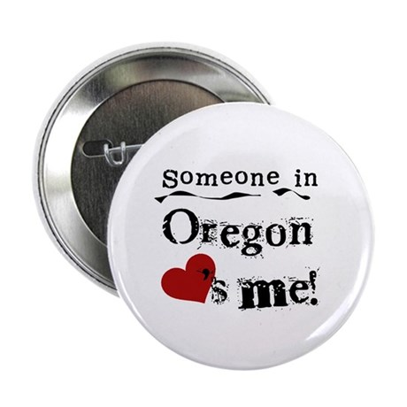 """Someone in Oregon 2.25"""" Button (100 pack)"""