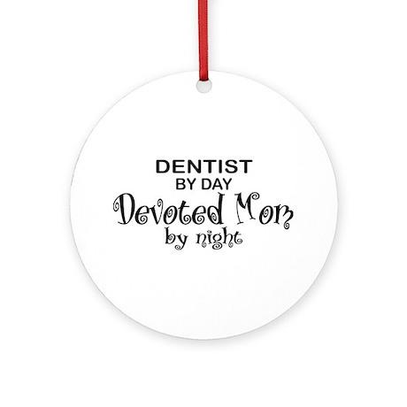 Dentist Devoted Mom Ornament (Round)