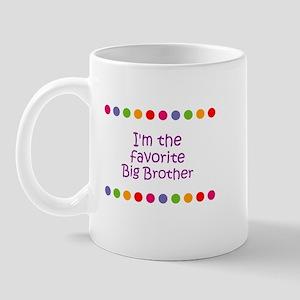 I'm the favorite Big Brother Mug