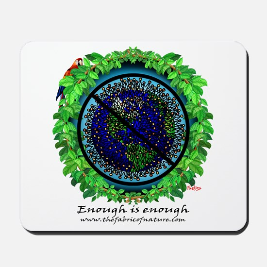 """Enough is Enough"" Mousepad"