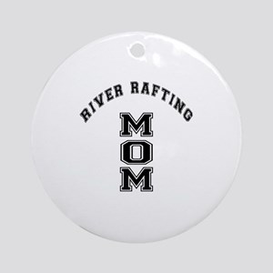 River Rafting Mom Round Ornament