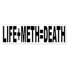 Life Plus Meth Equalls Death Bumper Bumper Sticker