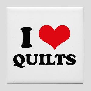 I Love Quilts Tile Coaster