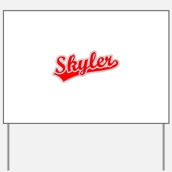 Retro Skyler (Red) Yard Sign