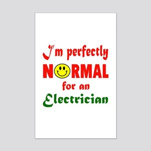 I'm Perfectly normal for an Elec Mini Poster Print