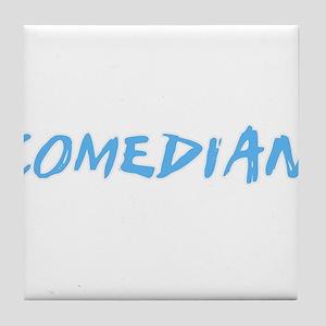 Comedian Profession Design Tile Coaster
