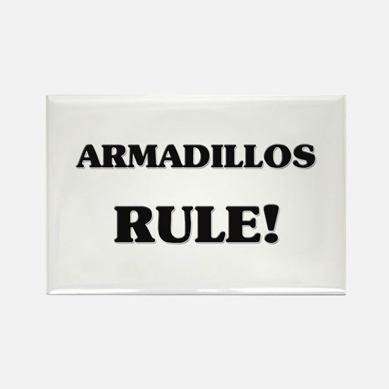 Armadillos Rule Rectangle Magnet