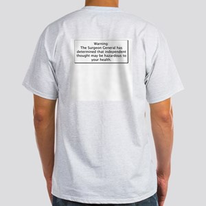 Surgeon Generals Warning - In Ash Grey T-Shirt