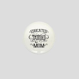 Tattooed Mom Mini Button