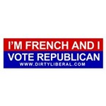 I'm French and I Vote Republican Bumper Sticker