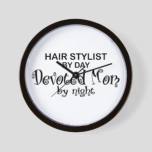 Hair Stylist Devoted Mom Wall Clock