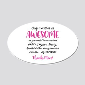 Funny Mom 20x12 Oval Wall Decal