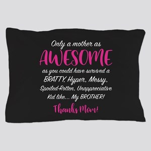 Funny Mom Pillow Case