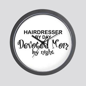 Hairdresser Devoted Mom Wall Clock